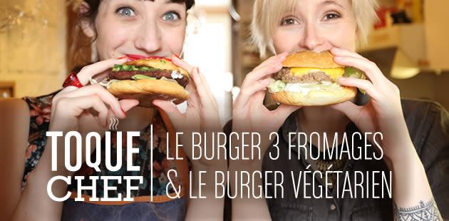 Recette vidéo — Le burger 3 fromages & le burger végétarien !