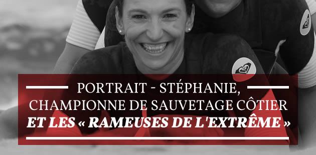 Portrait – Stéphanie, championne de sauvetage côtier, et les «Rameuses de l'extrême»