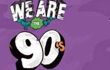 5×2 places à gagner pour la We Are The 90's du samedi 7 février 2015 !