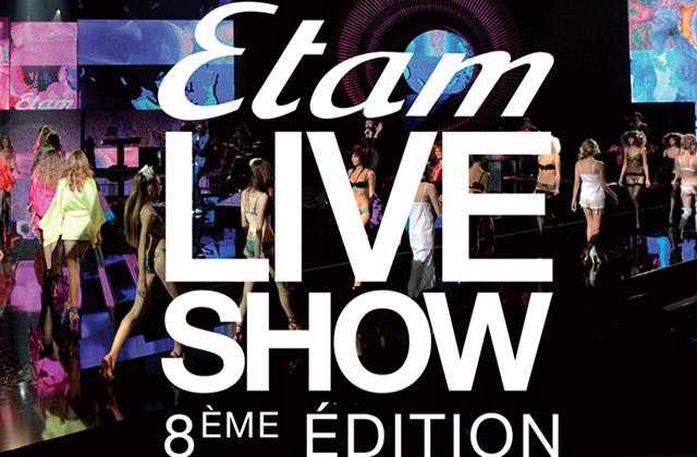 Le Live Show Etam 2015 sera diffusé le 3 mars prochain !