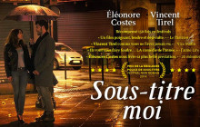 « Sous-titre moi », le langage de la lose amoureuse par Éléonore Costes
