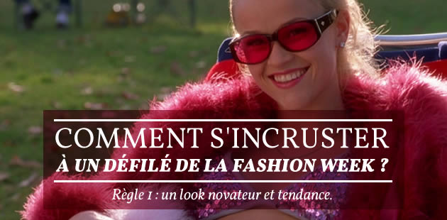 Comment s'incruster à un défilé de la Fashion Week ?