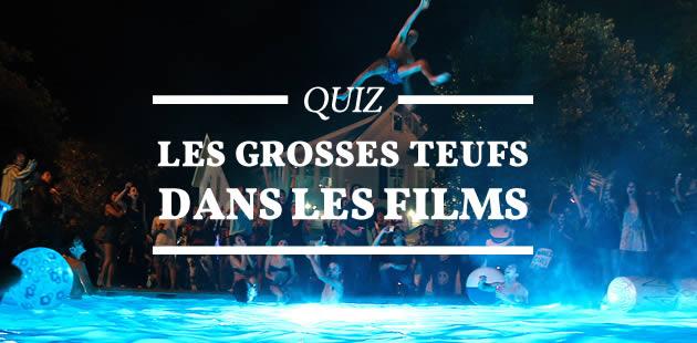 Quiz – Les grosses teufs dans les films
