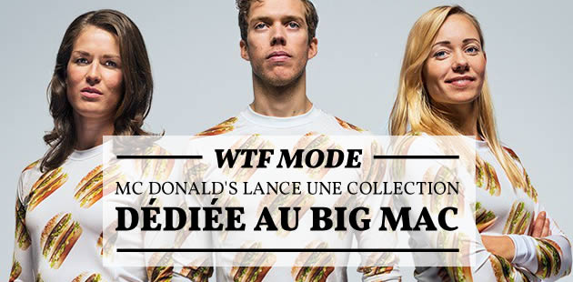 Mc Donald's lance une collection dédiée au Big Mac — WTF Mode