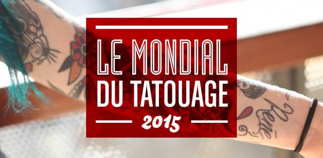 Le Mondial du Tatouage 2015 vu par madmoiZelle en vidéo