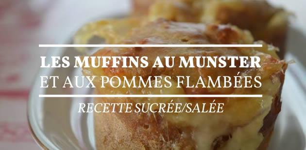 Les muffins au munster et aux pommes flambées — Recette sucrée/salée