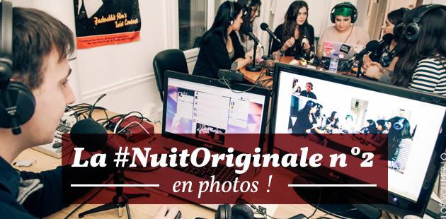La #NuitOriginale n°2 en photos et en vidéo