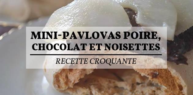 Mini-pavlovas poire, chocolat et noisettes — Recette croquante