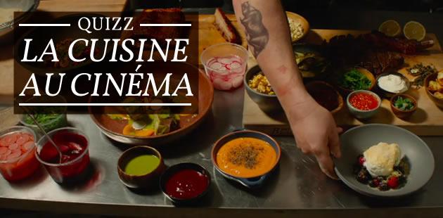 Quiz — La cuisine au cinéma
