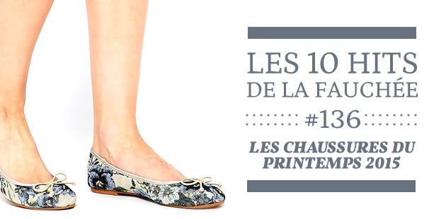 Les chaussures du printemps 2015 — Les 10 Hits de la Fauchée #136