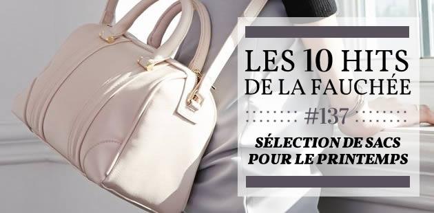 Sélection de sacs pour le printemps 2015 — Les 10 Hits de la Fauchée #137
