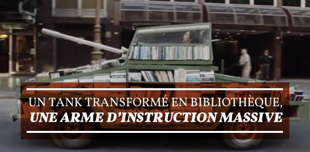 Un tank transformé en bibliothèque, une arme d'instruction massive