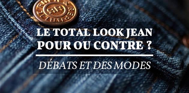 Le total look jean, pour ou contre ? — Débats et des modes