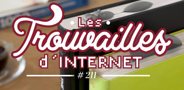 Les trouvailles d'Internet pour bien commencer la semaine #211