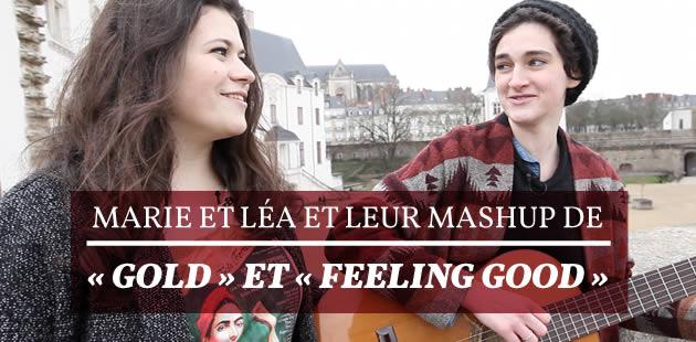 Marie et Léa et leur mashup de « Gold » et «Feeling Good»
