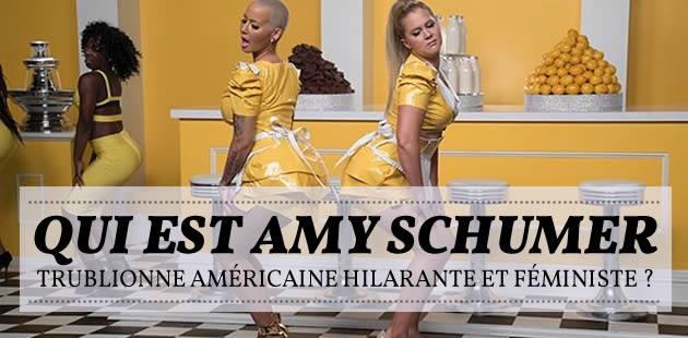 Qui est Amy Schumer, trublionne américaine hilarante et féministe ?