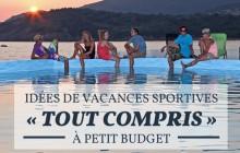 Idées de vacances sportives «tout compris» à petit budget avec l'UCPA