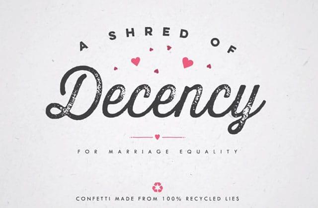 « A Shred of Decency », l'opération qui fait des confettis de l'homophobie