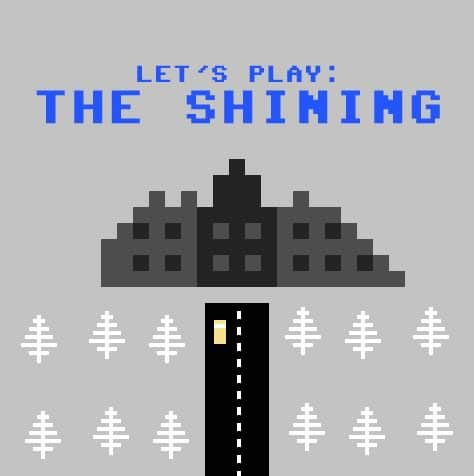 the-shining-lets-play