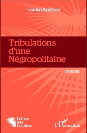 tribulation d'une negropolitaine