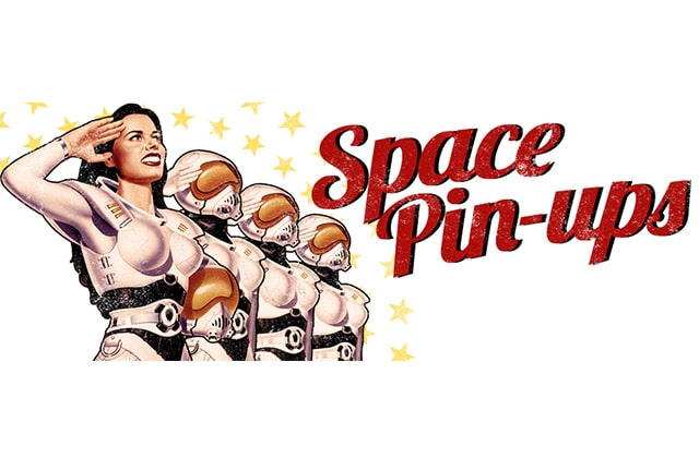 What Heroes Wear sort sa collection Space Pin-Ups !