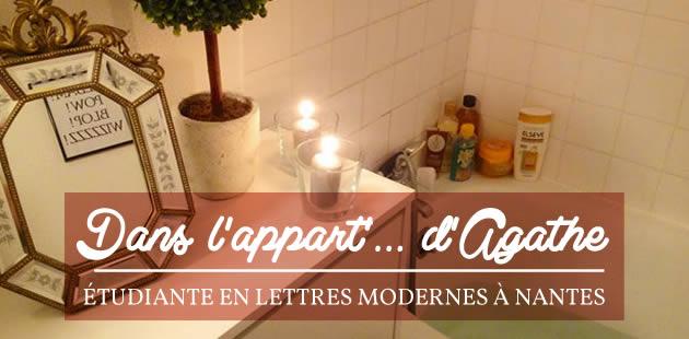 Dans l'appart' d'Agathe, étudiante en Lettres Modernes à Nantes