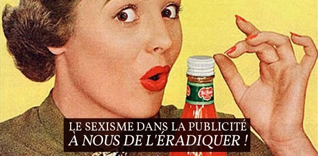 Le sexisme dans la publicité, à nous de l'éradiquer !