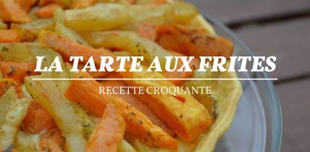 big-tarte-aux-frites-recette