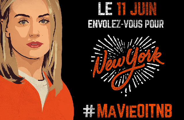 Le concours #MaVieOITNB vous envoie à la convention « Orange is the New Black » à New York !