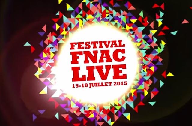 Le festival gratuit Fnac Live 2015 a sa programmation complète !