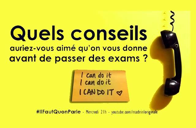 « Il faut qu'on parle » de Thomas Hercouët spécial conseils pré-examens, c'est ce mercredi 27 mai à 21h !