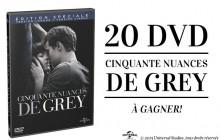 Concours — 20 DVD de «Cinquante nuances de Grey» à gagner
