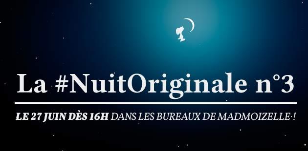 La #NuitOriginale n°3 – les replays sont dispos