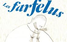 « Les Farfelus », un album fantaisiste et bienveillant