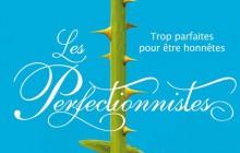 Les Perfectionnistes, le nouveau roman de l'auteure de Pretty Little Liars