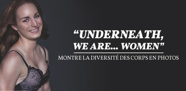 «Underneath, we are… women» révèle la diversité des corps et a besoin de vous pour être publié