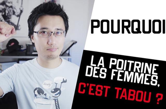 «Pourquoi – La poitrine des femmes c'est tabou ?», vu par le YouTubeur Brice Duan