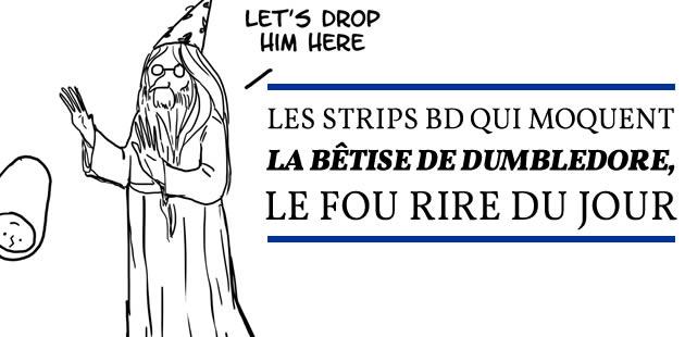 Les strips BD qui moquent la bêtise de Dumbledore, le fou rire du jour