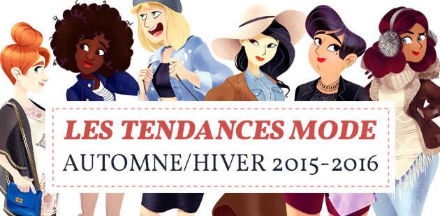 Les tendances mode automne/hiver 2015-2016