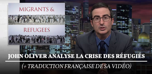 big-john-oliver-crise-refugies