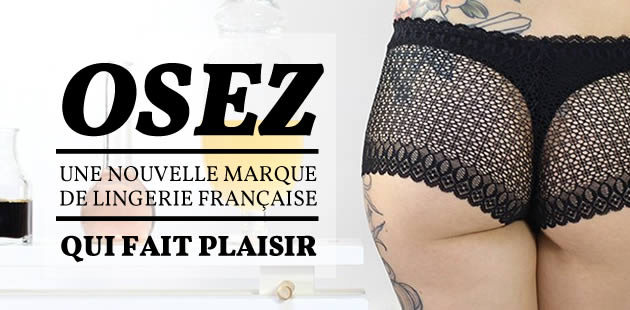 OSEZ, une nouvelle marque de lingerie française qui fait plaisir