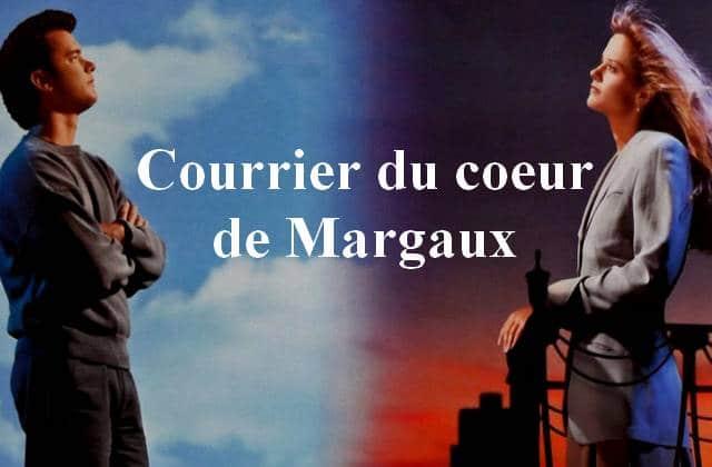 Le courrier du coeur de Margaux