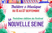 Le Festival de la Nouvelle Seine revient, avec des morceaux de One Mad Show dedans!
