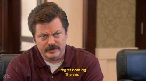ron swanson regrets nothing