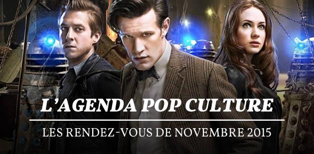 L'agenda pop culture : les rendez-vous de novembre 2015