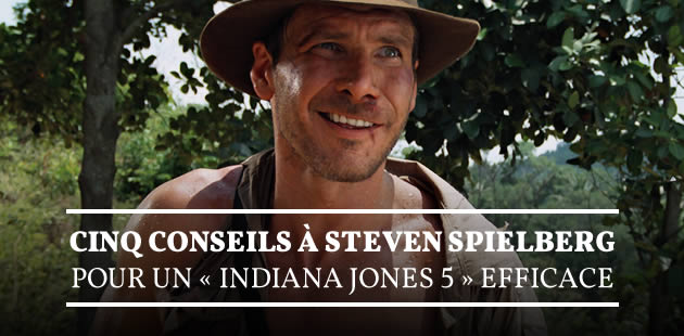 big-conseils-spielberg-indiana-jones-5