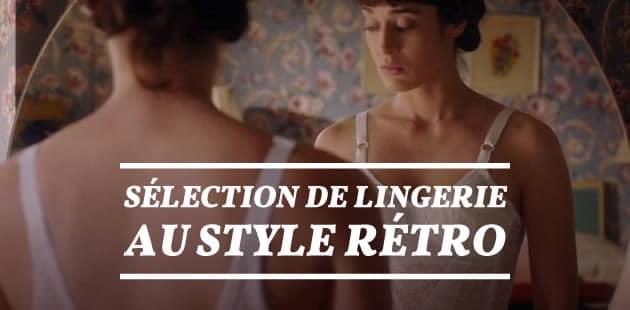 Sélection de lingerie au style rétro