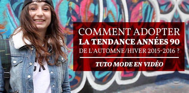 big,tendance,annees,90,tuto,mode,video