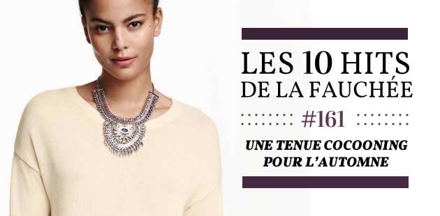 Une tenue cocooning pour l'automne 2015 — Les 10 Hits de la Fauchée #161