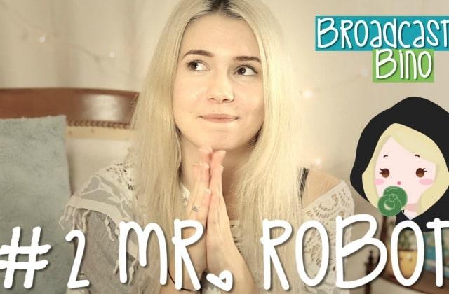 Laurine Sassano (Bino le Dino) parle de la série Mr. Robot